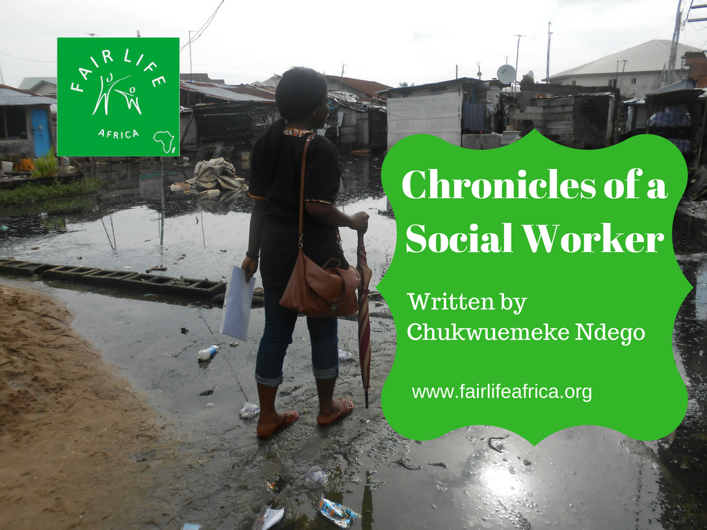Chronicles of a Social Worker – Part One